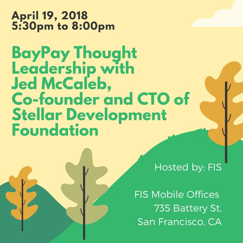 On April 19th, @JedMcCaleb will be discussing his journey as @StellarOrg Founder and outlining the road ahead for Stellar. This event is hosted by @baypayforum. See more details here: https://t.co/QExiaZDOpI #Stellar #Blockchain