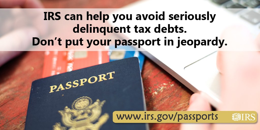 Irs on twitter irs encourages taxpayers seriously behind on irs encourages taxpayers seriously behind on taxes to pay or enter into a payment agreement to avoid putting passports at risk httpgoaxnv5k platinumwayz