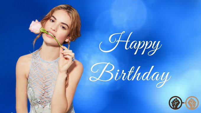 Happy Birthday to Cinderella herself, Lily James! The beautiful & talented actress turns 29 today!