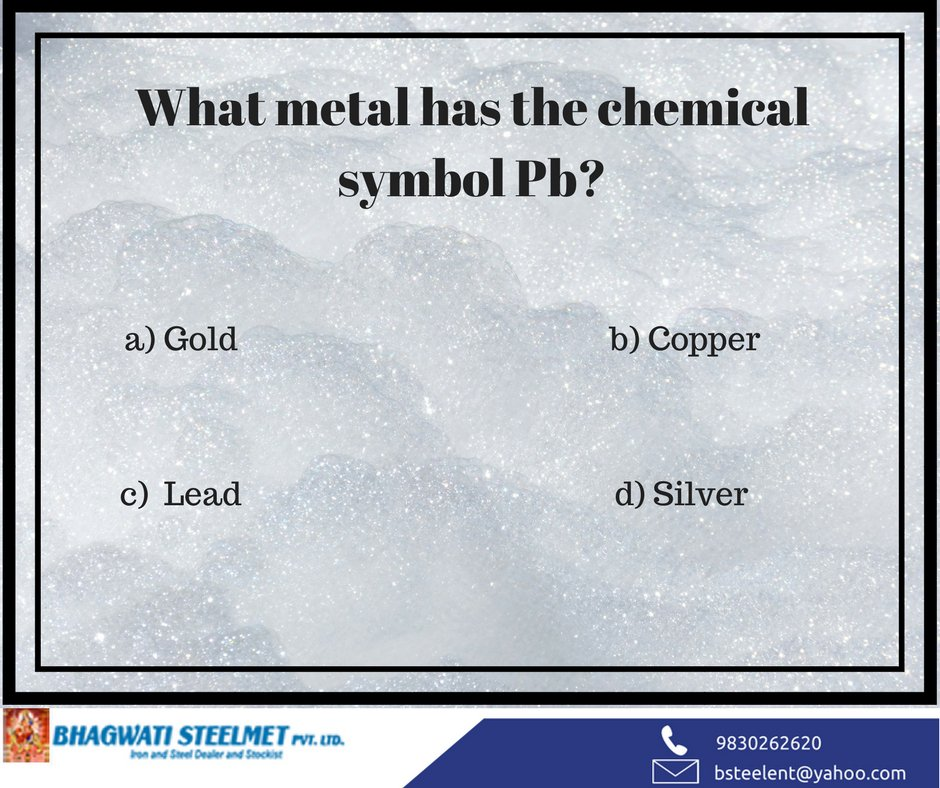Bhagwati Steel Met On Twitter Doyouknow Which Metal Has The