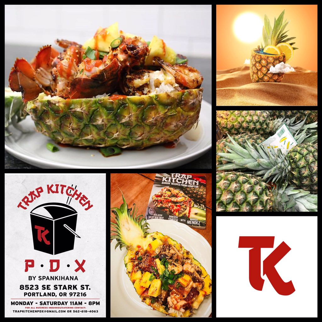 trap kitchen pdx on twitter pineapple friday 12pm trap truck - Trap Kitchen