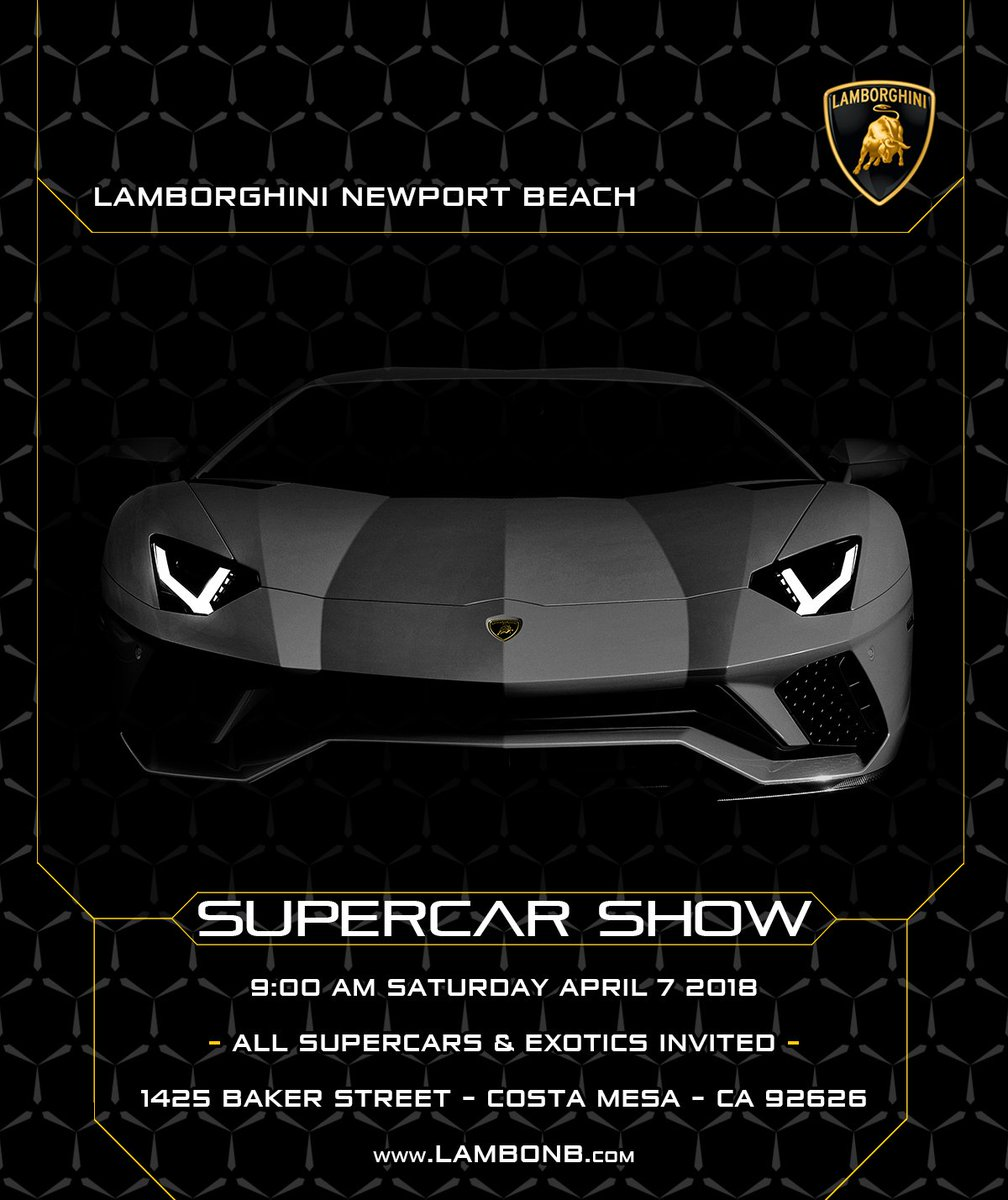 Lambo Newport Beach On Twitter Event Reminder Supercar Show - Lamborghini newport beach car show 2018