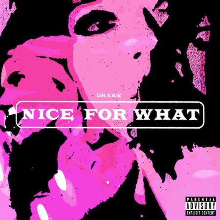 Drake Nice For What Lyrics