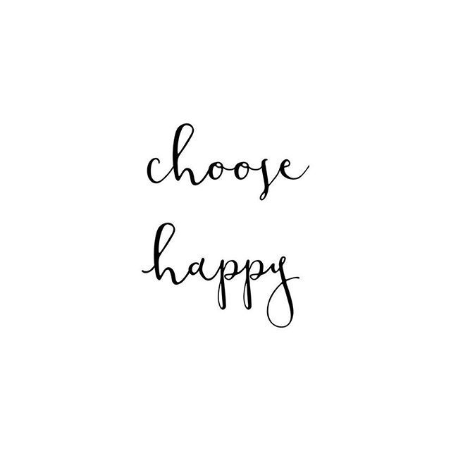 Amelia On Twitter Choose Happy Quotes Qotd Happiness