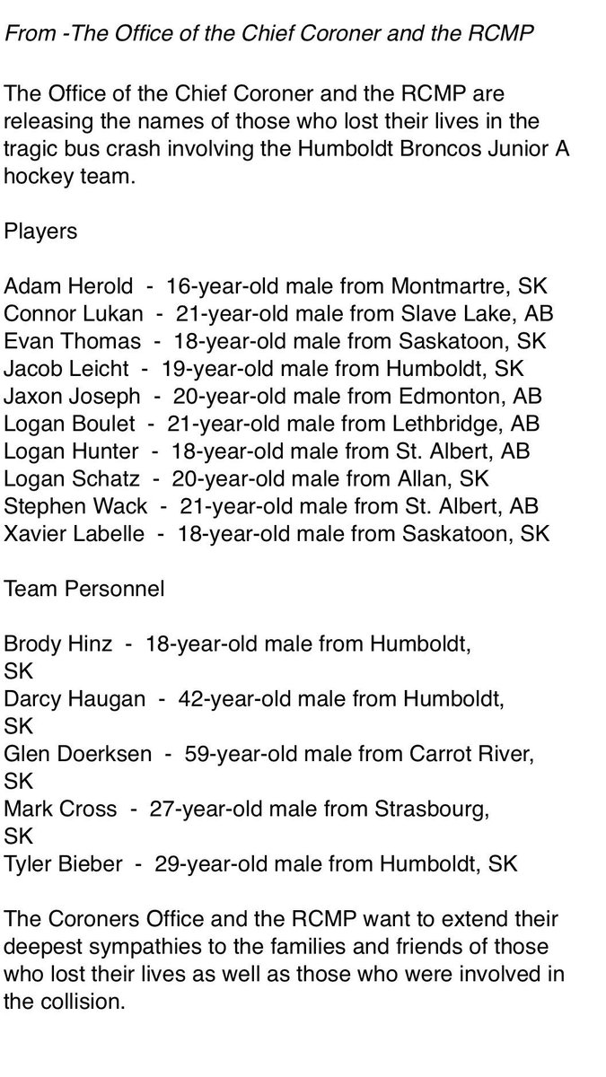 The Office of the Chief Coroner and the RCMP are releasing the names of those who lost their lives in the tragic bus crash involving the Humboldt Broncos Junior A hockey team. RIP 🇨🇦