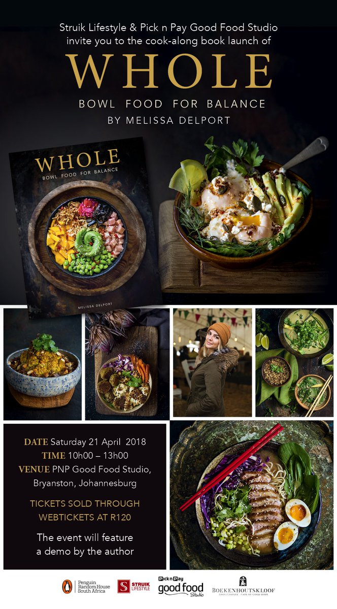 Penguin books sa on twitter please join us at picknpay good food penguin books sa on twitter please join us at picknpay good food studio on for a cook along book launch of whole bowl food for balance by melissa forumfinder Choice Image