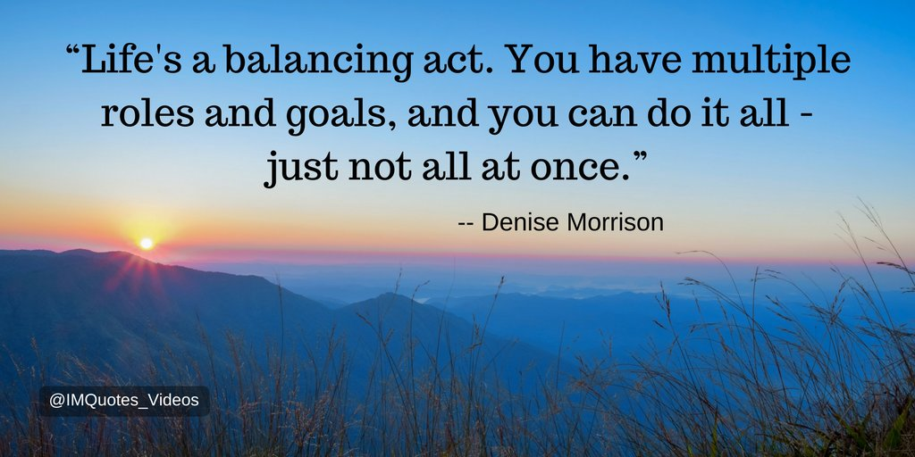 Inspired Motivation Quotes On Twitter Strive For Balance In All