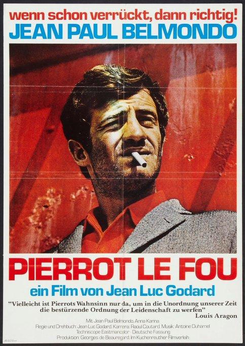 Happy birthday to the great  Jean-Paul Belmondo - PIERROT LE FOU - 1965 - German release poster