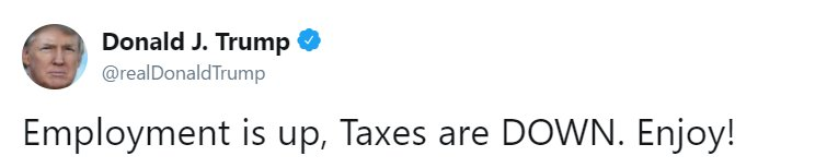 Earlier, President @realDonaldTrump tweeted about employment and taxes. https://t.co/u4yDzUIERU