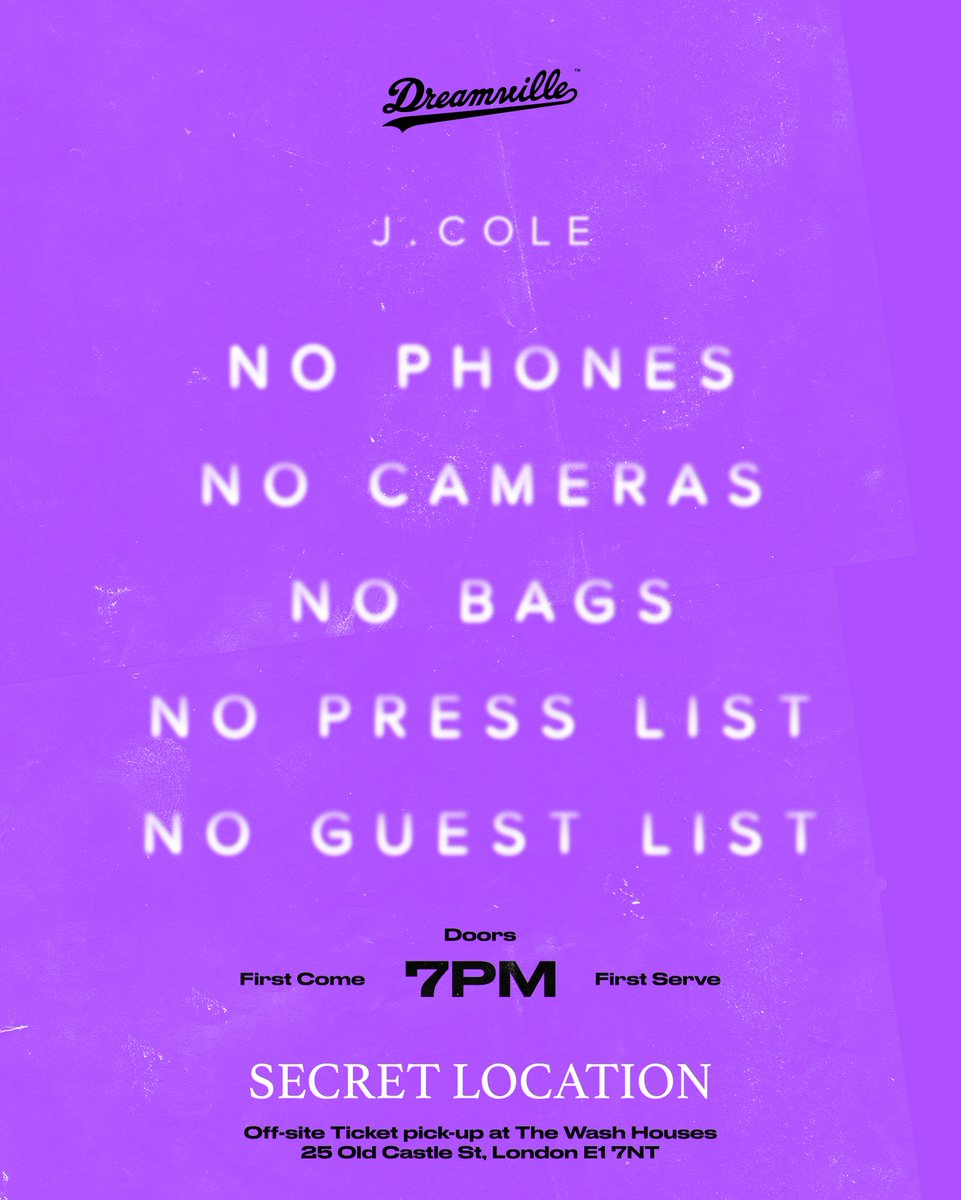 J Cole On Twitter London Meet Me Here Today First Come First
