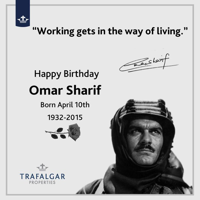 Happy birthday to the late and great actor Omar Sharif.