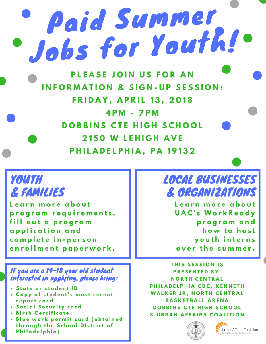 Uac En Twitter Paid Summer Jobs For Youth Join Dobbins Hs North Central Philadelphia Cdc And Uac For An Open Information Enrollment Session This Friday April 13 If You Are An