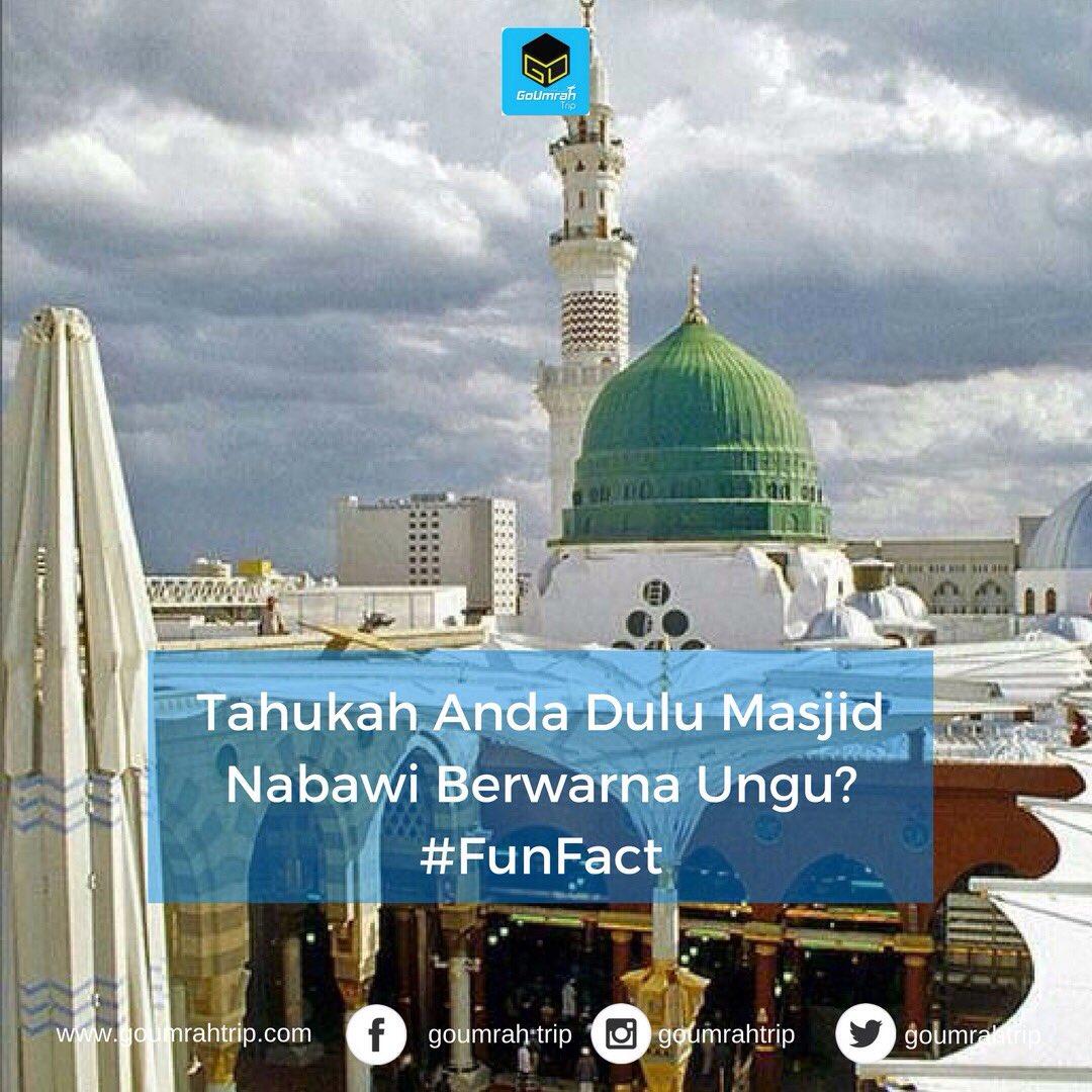 Goumrah Trip On Twitter Tahukah Anda Kubah Masjid Nabawi Dulu