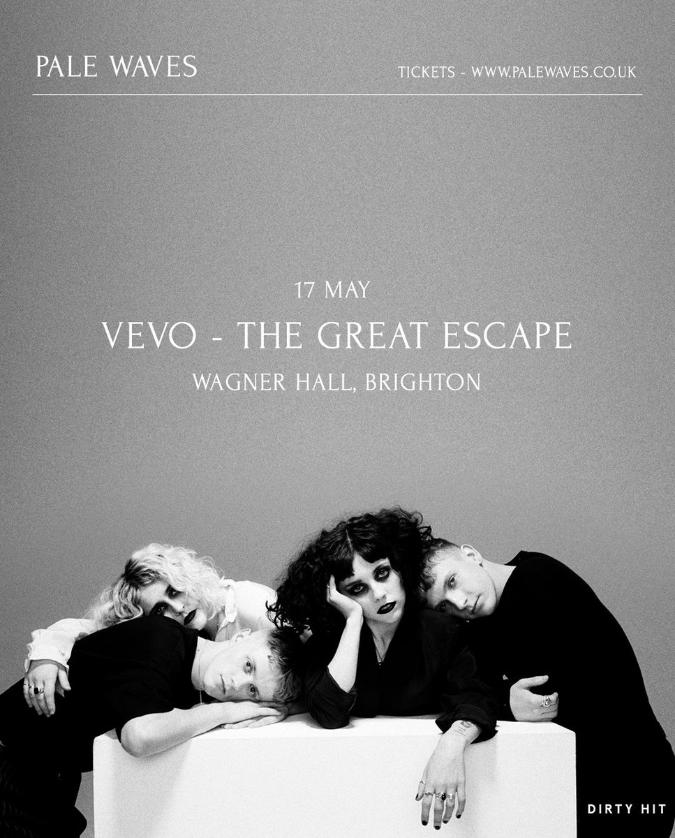 .@Vevo_UK @thegreatescape 🖤 palewaves.co.uk/tour