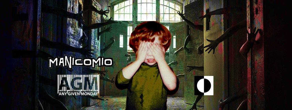 Any Given Monday #manicomio @ Quirinetta