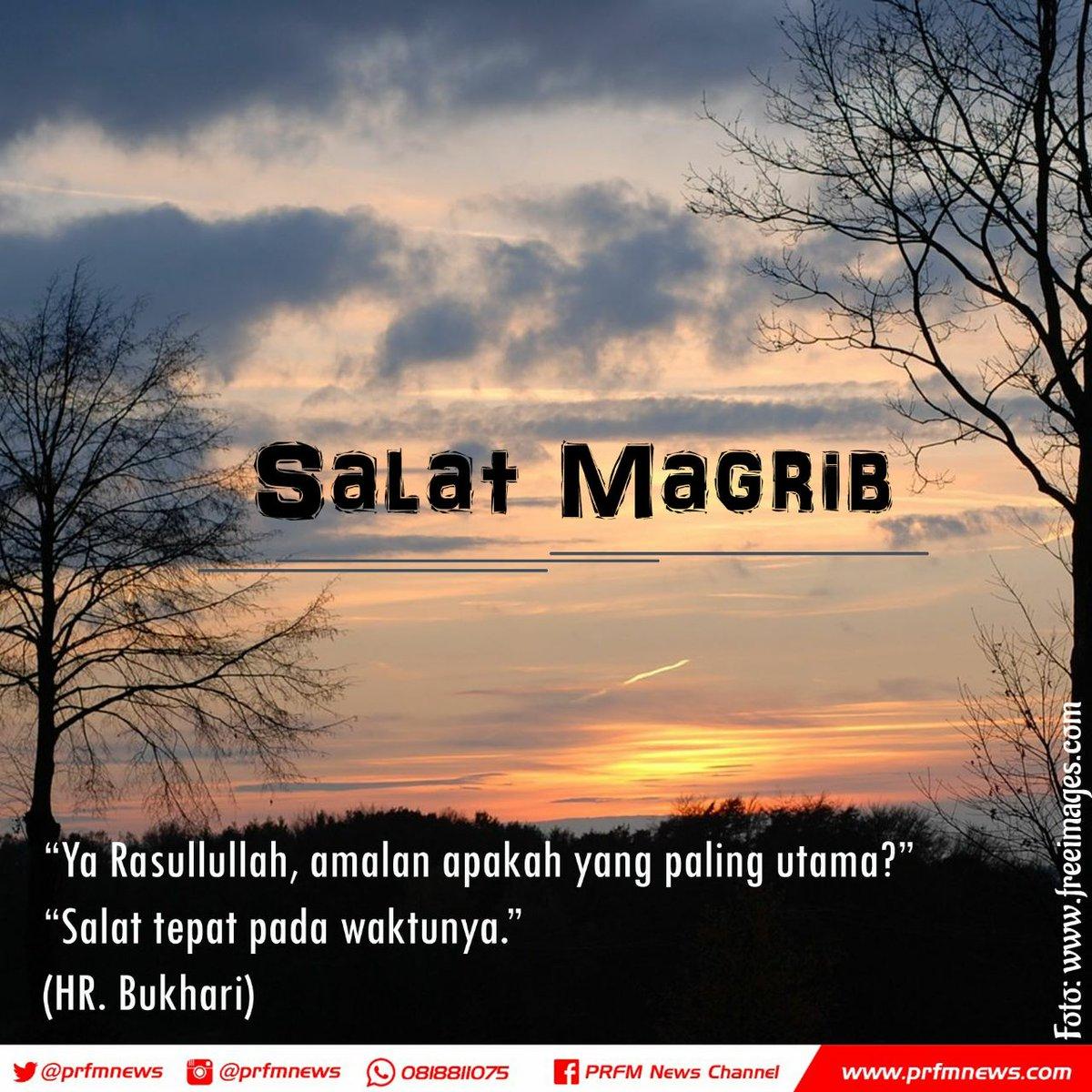 Radio Prfm Bandung Twitterissa Telah Tiba Waktunya Adzan Magrib