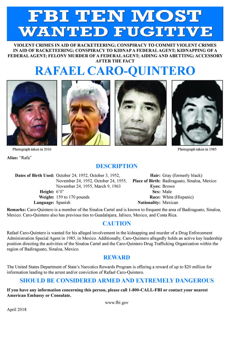The FBI Names Rafael Caro Quintero As 518th Addition To Its Ten