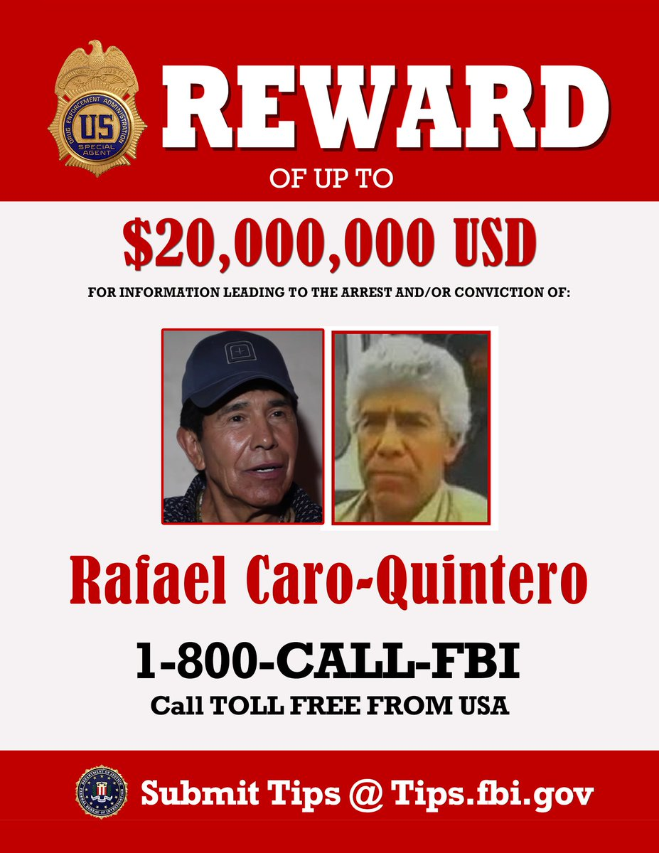 "DEA HQ on Twitter: "".@DEAHQ press release: -$20MM reward for the arrest of #Raphael  Caro-Quintero #RCQ, #Heroin trafficker+resp. for kidnap-torture-murder of  Sp. Agent Camarena -#RCQ added to @FBIMostWanted. 1st time #DEA fugitive"
