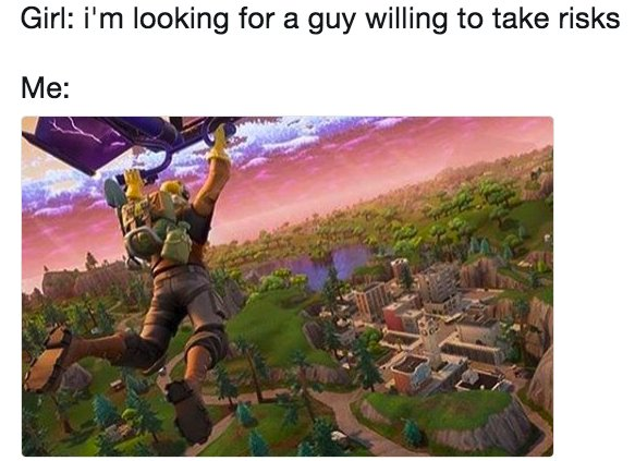 23 Pictures That Are Way Too Real For People Who Play Fortnite Https