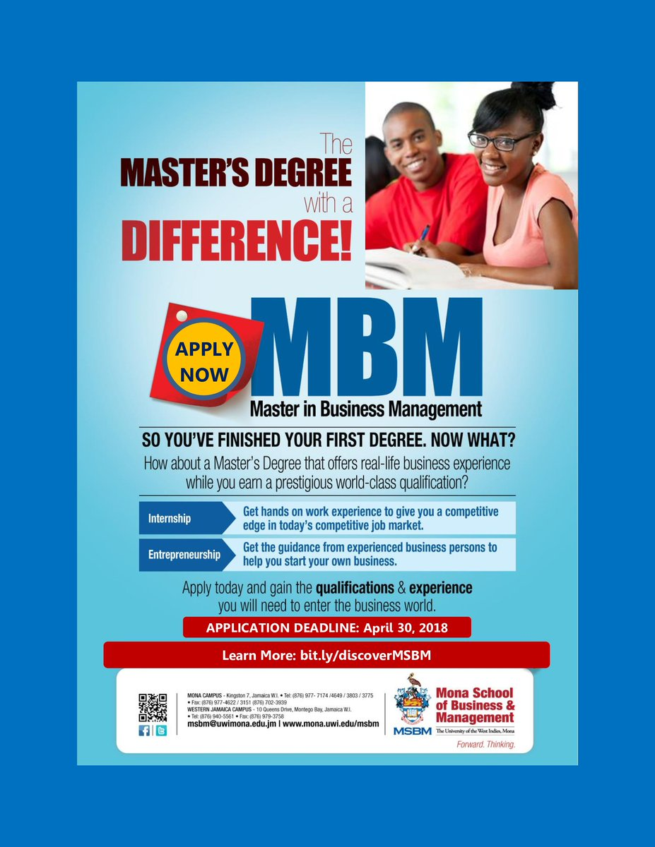 About to complete your first degree... Then what?  Pursue a Master in Business Management (#MBM) at #MSBM and gain the qualifications and experience you will need to enter the business world. Learn More:  http:// bit.ly/discoverMSBM  &nbsp;     #ForwardThinking #UWIMona #DiscoverMSBM #ApplyNow<br>http://pic.twitter.com/YQi13upMOz