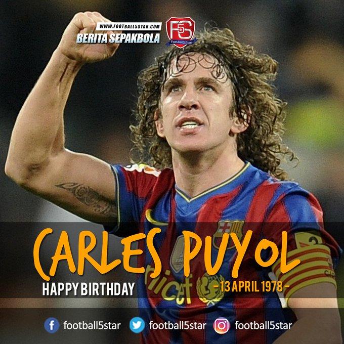 Happy Birthday Carles Puyol 13 April 1978