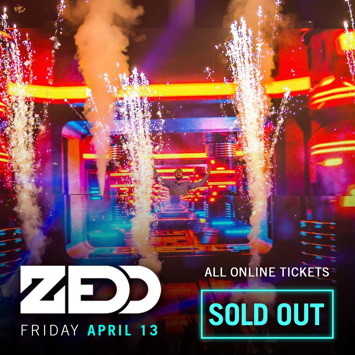 SOLD OUT!! See you in The Middle, @Zedd...