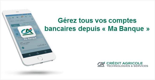 Credit Agricole Ts On Twitter Gerer Tous Ses Comptes Bancaires Sur