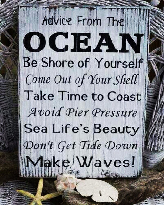 """""""Advice From The Ocean..."""" #life #happiness #relationshipcapital #wisdom #quote #quotes https://t.co/yay7QmZx3E"""