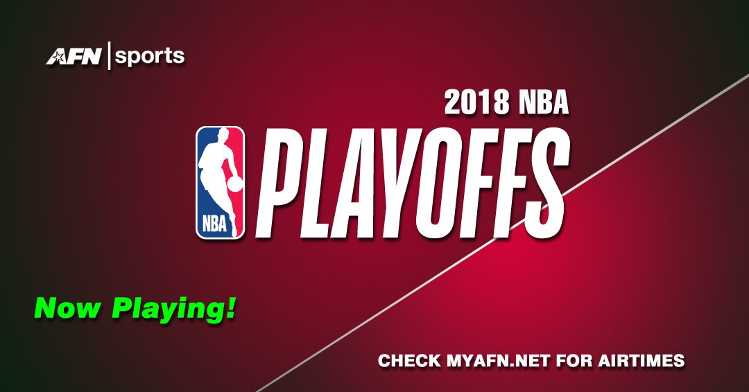 American Forces Network On Twitter The NBA Nbaplayoffs2018 Are