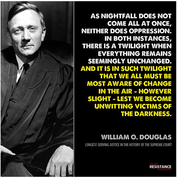 More Wisdom ...this from the great SCOTUS Justice Wm O Douglas  #SCOTUS note to #JusticeGorsuch and that idiot #ClarenceThomas <br>http://pic.twitter.com/2Q2KQD1bfr