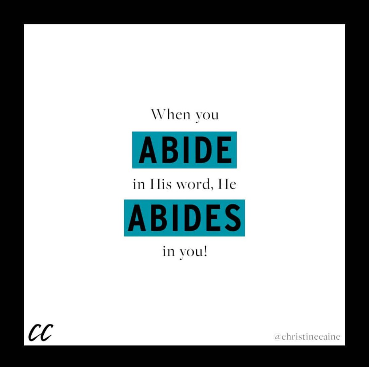 christine caine on twitter when you abide in his word he abides