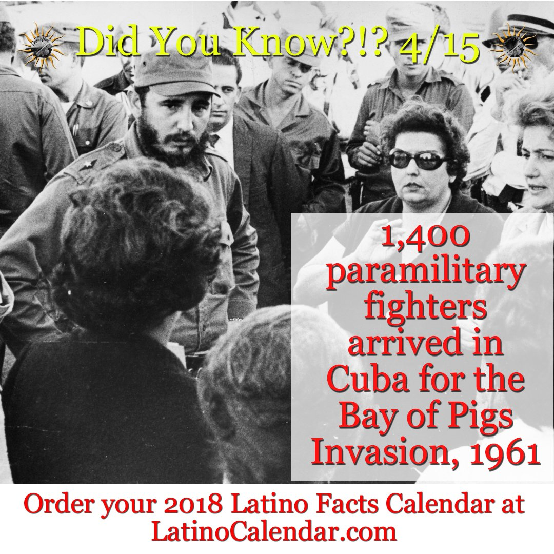 Latino Calendar On Twitter Did You Know 4 15 1 400 Paramilitary Fighters Arrived In Cuba For The Bay Of Pigs Invasion 1961 Latinocalendar Latino Latina Chicano Chicana Latinx Bayofpigs Cuba Drmarthabernal Chess