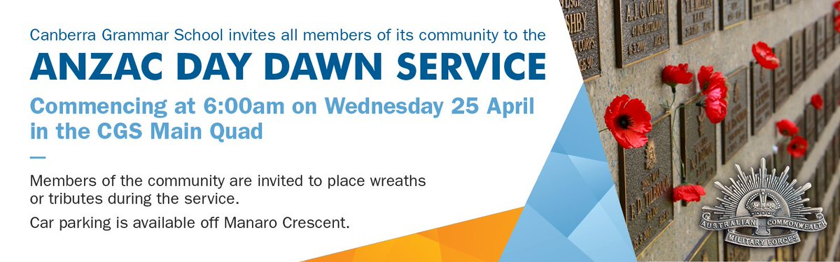 We'd like to invite the School community and its friends to join us next week on Wed 25 April for an ANZAC Day Dawn Service in the CGS Senior School Quad at 6:00am.