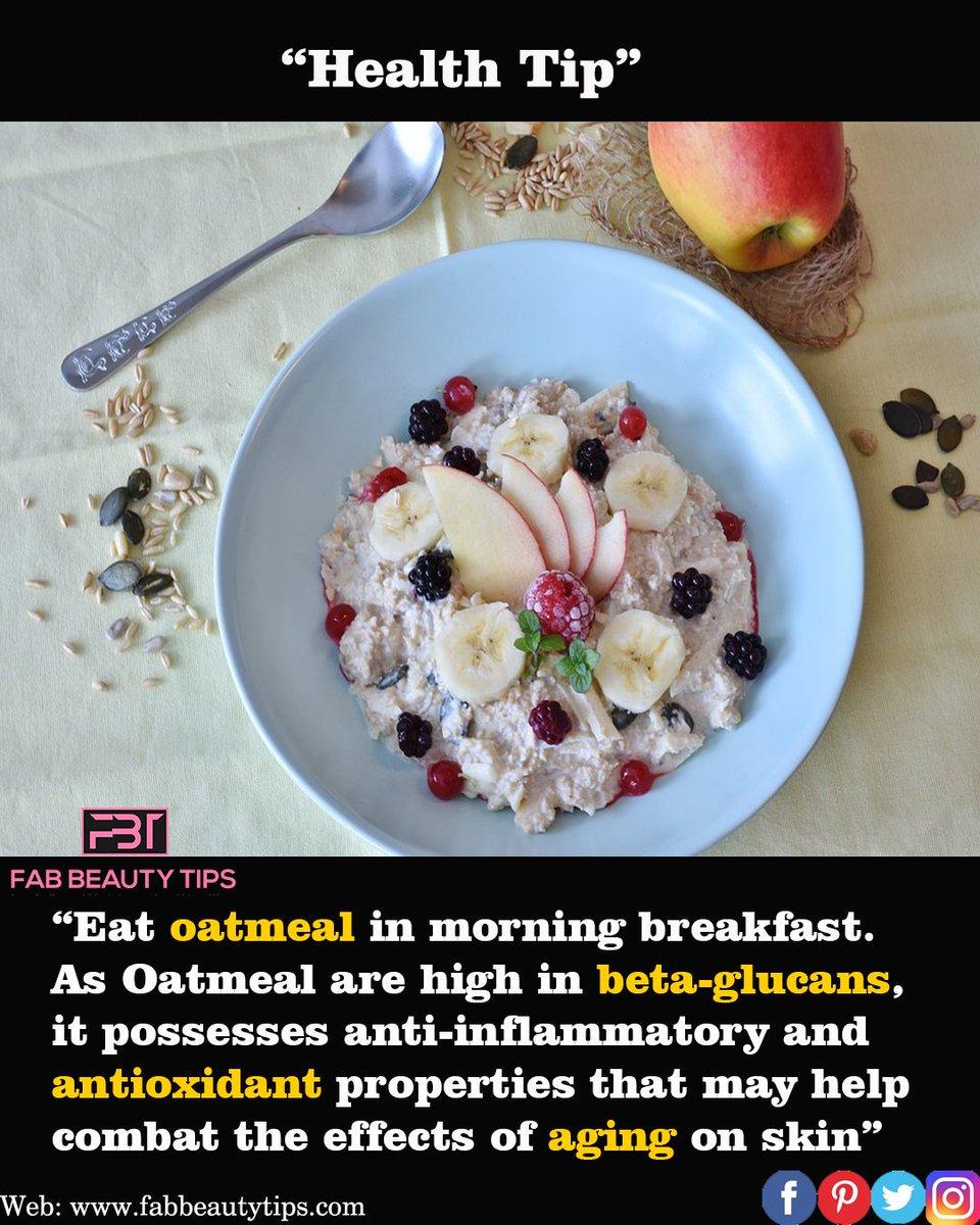 """Fab Beauty Tips on Twitter: """"Oatmeal in breakfast to combat effect"""