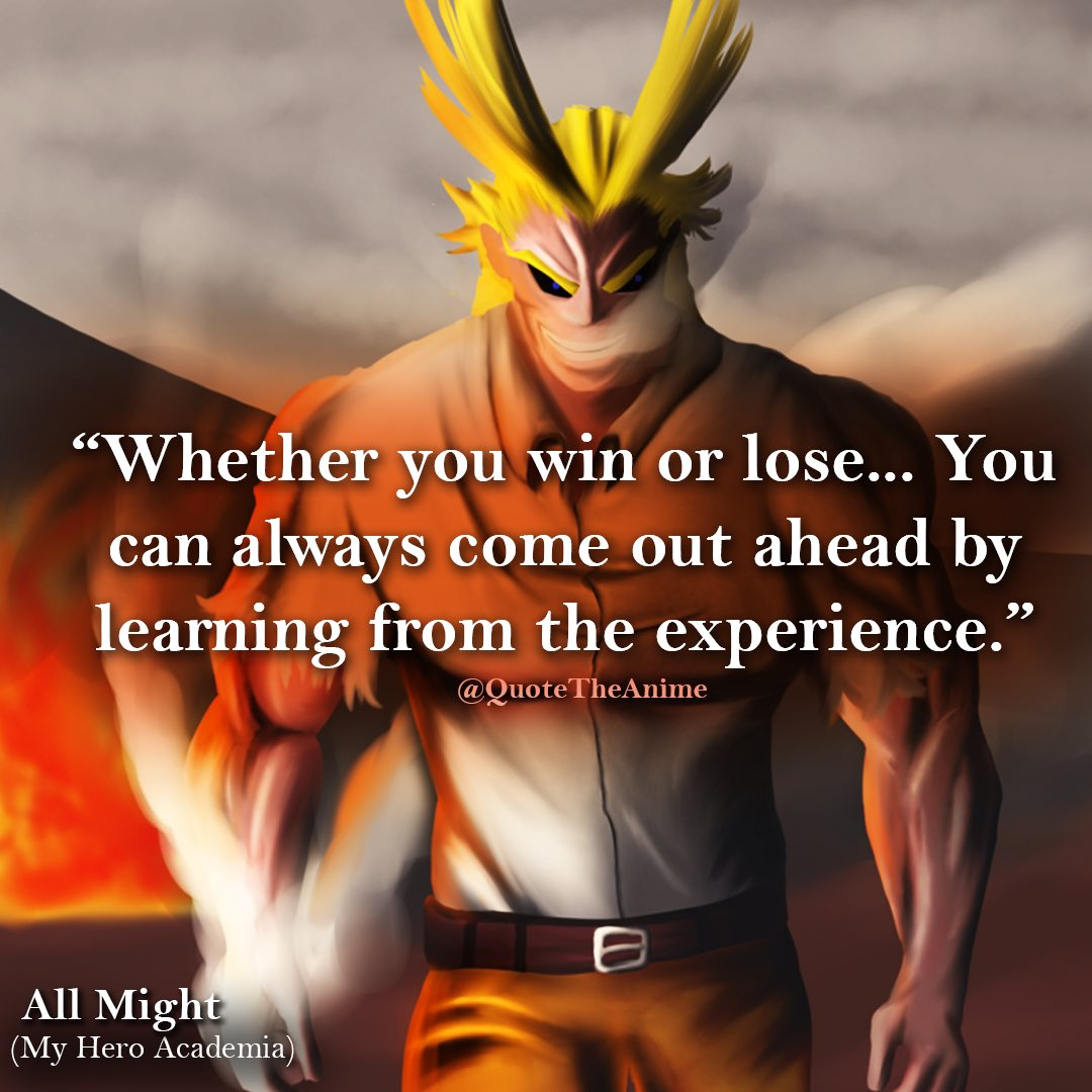 all might quote win or lose my hero  academia