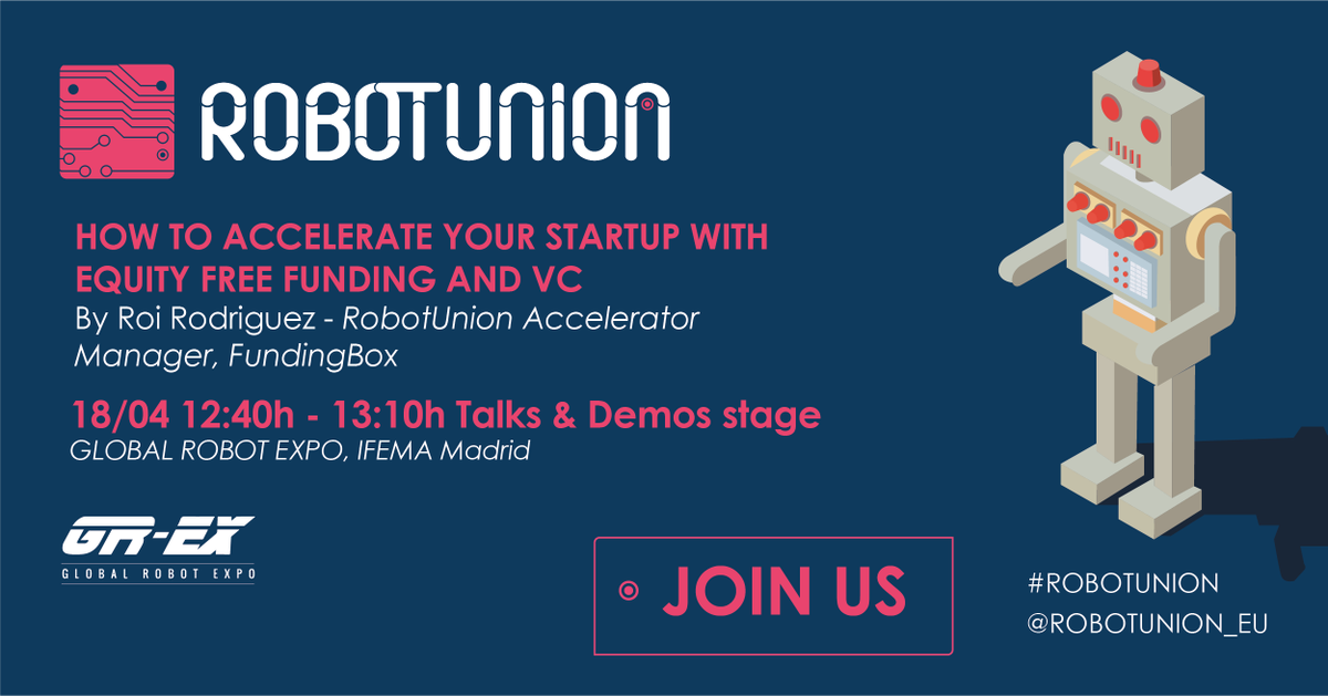 TODAY (12.40pm) - INFO SESSION at @globalrobotexpo #GREX18 #Madrid by @RoiR23  &gt; Learn how to #accelerate your #startup with up to €223K equity free funding and #mentorship.    #RobotUnion #agrifood #health #manufacturing #civilengineering<br>http://pic.twitter.com/dMomPzKUCF