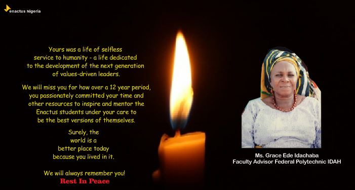 We commiserate with Enactus Fed. Poly. Idah @EnactusI on the loss of their Faculty Advisor. May her soul rest in perfect peace. Amen #enactus <br>http://pic.twitter.com/ONE4h0H400
