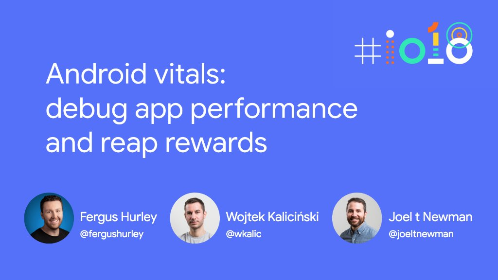 Your apps performance has a direct impact on your app's success.   Join us May 8th for an #io18 session on latest features in the #PlayConsole and @AndroidStudio to help improve your app quality.  🗓 Attend in-person, or watch it live → goo.gl/S6nLuc