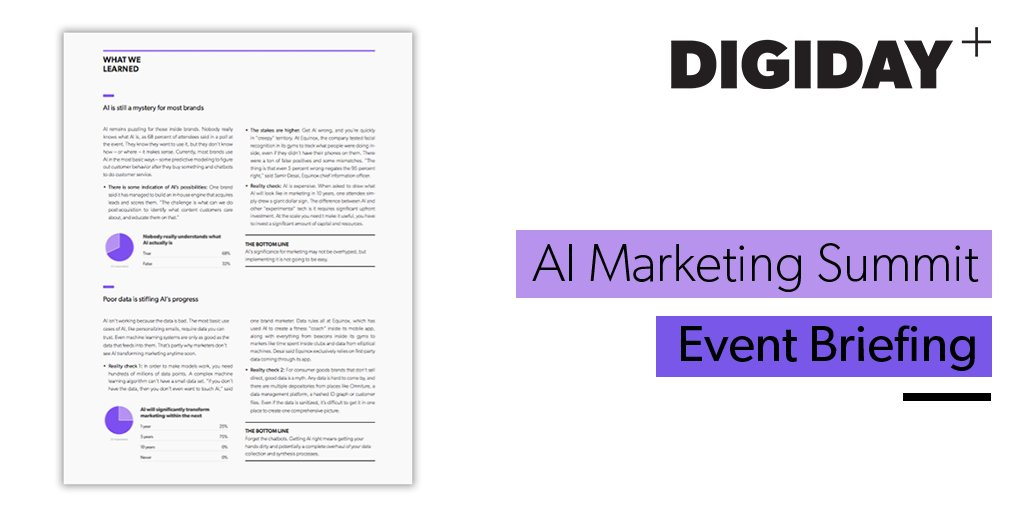 Today Digiday+ members received an exclusive Event Briefing with insights from the AI Marketing Summit. Want access? Subscribe today to receive briefings from all major Digiday events https://t.co/c2zL1yj56s