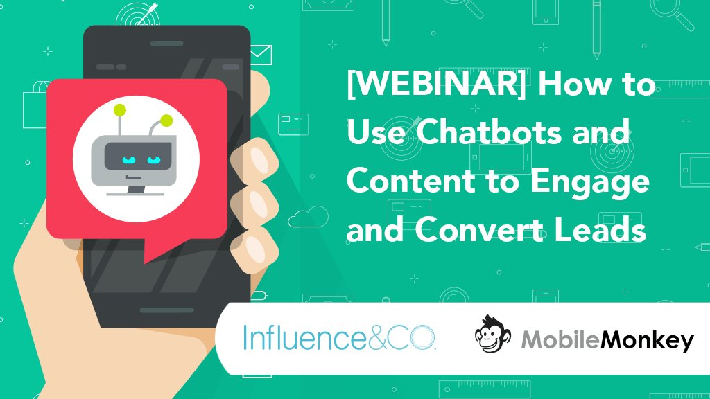 You still have time to register for our #Webinar with @mobilemonkey_ tomorrow: How to Use #Chatbots and #Content to Engage and Convert #Leads  https:// influ.co/2GfrIH4  &nbsp;   #ConvertLeads<br>http://pic.twitter.com/41wdiCYfYl