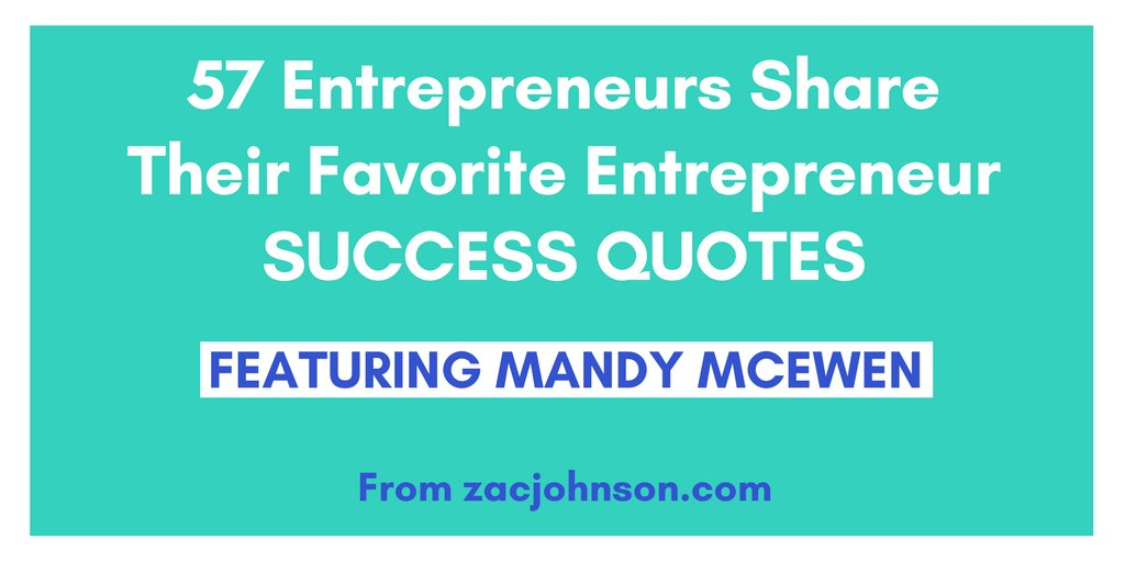 Get inspired by these favorite #success quotes of 57 #entrepreneurs, including our founder & CEO @MandyModGirl. https://t.co/NLCGtV7982
