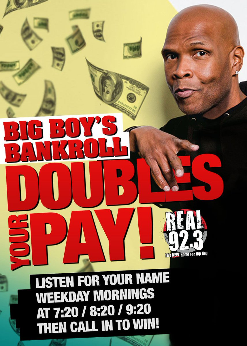 .@BigBoy wants to DOUBLE your pay! 💰💰💰  Submit your name NOW at REAL923LA.com/Bankroll then listen to #BigBoy starting 4/26 at 7:20a, 8:20a & 9:20a... if you hear your name call in to win!