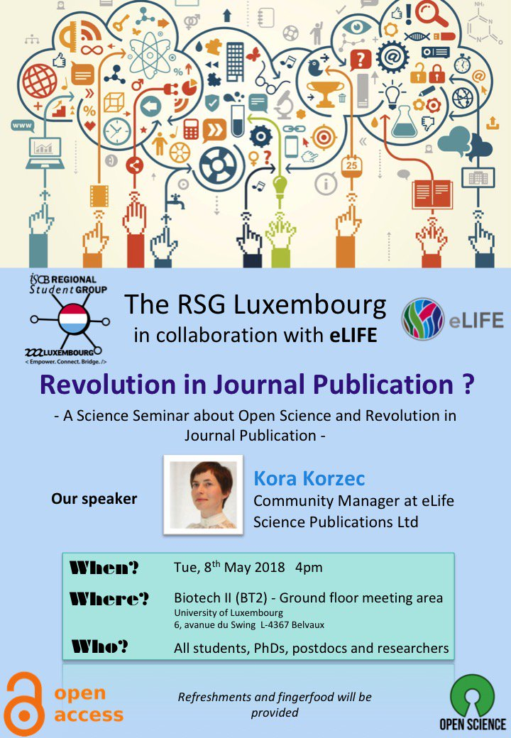 Join our Session about #OpenScience  and Revolution in #Journal #Publication, organized by the #RSGLux in collaboration with #eLife and #eLifeAmbassador, held @uni_lu!<br>http://pic.twitter.com/uso8IiO4IP