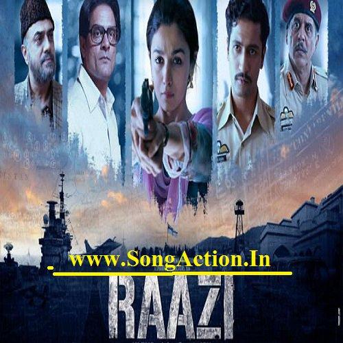raazi 2018 mp3 songs.pk