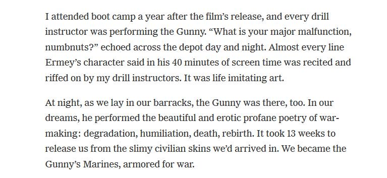 So ... Ermey *channeled* his real DI experience to play a caricature DI in a pacifist movie, which was then repurposed by the actual Marine Corps, which embraced the caricature, but without irony. Lots to unpack here.  https://t.co/neEU97vqr1
