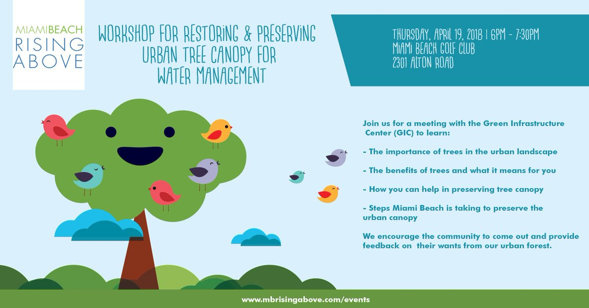 Our Restoring/Preserving Urban Tree Canopy workshop is starting soon. Join us at Miami Beach Golf Course #MBRisingAbove