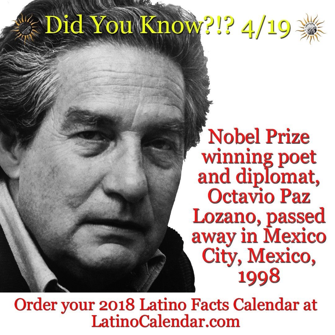 Latino Calendar On Twitter Did You Know 4 19 Nobel Prize Winning Poet And Diplomat Octavio Paz Lozano Passed Away In Mexico City Mexico 1998 Latinocalendar Latino Latina Chicano Chicana Latinx Octaviopazlozano