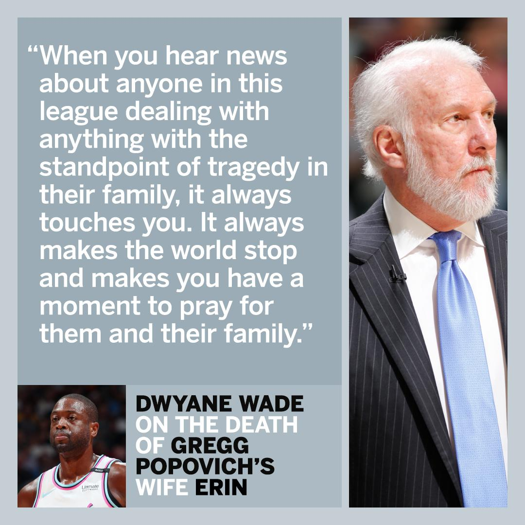 474c5fceef3d Dwyane Wade expressed his support to Gregg Popovich after the death of  Popovich s wife Erin.
