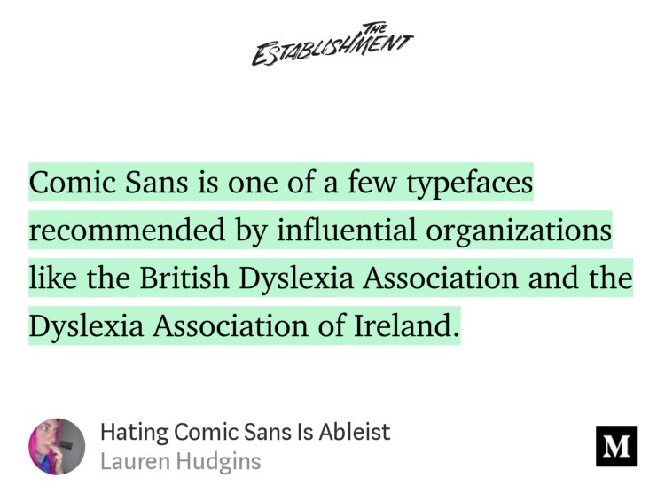 Comic Sans Is One Of A Few Typefaces Recommended By Influential Organizations Like The