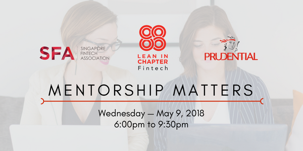 Gain and share strategies on how to secure a mentor or be a mentor at @LeanInFintech&#39;s #MentorshipMatters event this May 9, in partnership with @sgfintech&#39;s #WomeninFintech and #PrudentialSingapore. Register here:  https:// buff.ly/2qLz7Du  &nbsp;   @LeanInSG @DipaliEkbote #LeanInTogether<br>http://pic.twitter.com/AEIEa7IESH